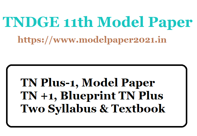 TN 11th Model Question Paper 2020 Plus One, +1, New Syllabus, Blue Print,