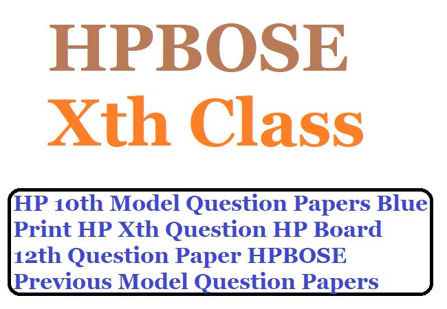 HP 10th Model Question Papers