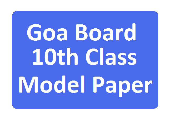 Goa 10th Questions Paper 2021