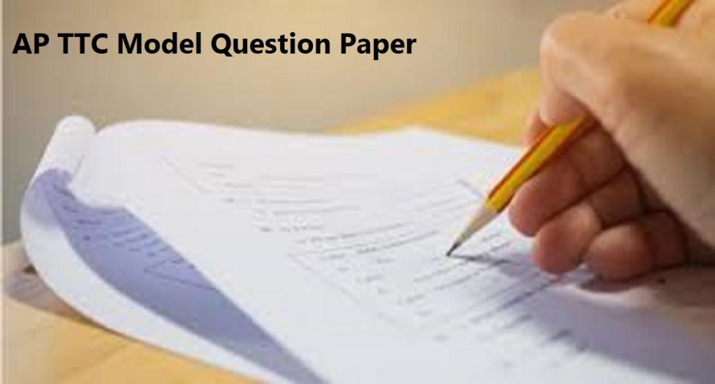 AP DEECET Model Paper 2020 New TTC Syllabus Question Paper